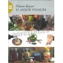 How to make the best vinegar