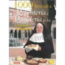 1000 recipes of reposteria convents
